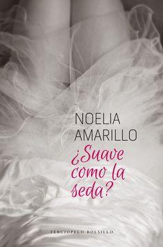 Noelia Amarillo : Nueva portada edición bolsillo. ¿Suave como la seda?
