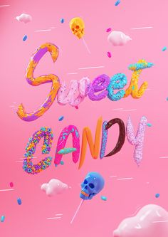 3d Typography, Creative Typography, Lettering, Colorfull Wallpaper, Candy Letters, 3d Poster, Candy House, Web Design, 3d Artwork