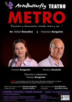El viernes 1 de agosto a las 21 hs en el Centro Cultural Padre Manuel ( Estepona ) la obra de teatro METRO – estepona en la web