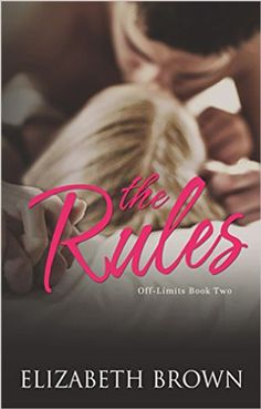 Erotic Romance Best Bets for February 2016 with The Rules by Elizabeth Brown