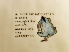 A little consideration, a little though for others, makes all the difference