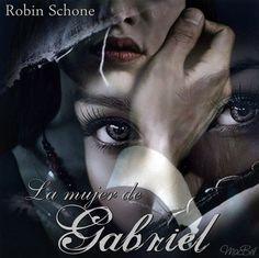 Fan Art para LA MUJER DE GABRIEL, de Robin Schone (Maca - Bookceando Entre Letras)