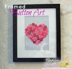Framed Button Art - Simple home decorating ideas  More crafts:  http://www.confessionsofanover-workedmom.com/category/crafts