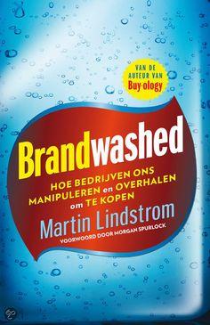 In Brandwashed onthult Martin Lindstrom hoe wij voortdurend worden gemanipuleerd door reclamemakers van de wieg tot aan het graf. Nee, zelfs al voordat we geboren worden.