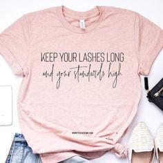 Keep Your Lashes Long Short-Sleeve Unisex T-Shirt - Inspirational T Shirts - Ideas of Inspirational T Shirts - Vinyl Shirts, Mom Shirts, Shirts For Girls, Funny Shirts, Trendy T Shirts, Cute T Shirts, Cute Shirt Designs, Design T Shirt, T Shirt Designs Inspiration
