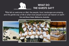 What do the guests say about Bali?