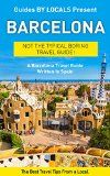 Barcelona: By Local people - The Barcelona Journey Guide Composed In Spain: The very best Travel Advice on Where to Go and exactly what to See within Barcelona, The country (Barcelona,... The country, Spain Journey, Spain Journey Guide) - http://bookcheaptravels.com/barcelona-by-local-people-the-barcelona-journey-guide-composed-in-spain-the-very-best-travel-advice-on-where-to-go-and-exactly-what-to-see-within-barcelona-the-country-barcelona-the-country/ -   Barcelona: By Loca