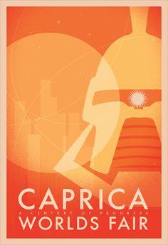 Battlestar Galactica - Caprica Worlds Fair Battlestar Galactica, Kampfstern Galactica, Science Fiction, Classic Sci Fi, Sci Fi Tv, Art Graphique, World's Fair, Sci Fi Fantasy, Vintage Posters