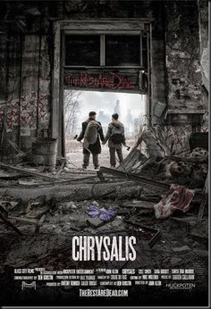 "Official Poster Released For Dystopian Horror ""Chrysalis"" - See more at: http://asouthernlifeinscandaloustimes.blogspot.com/2014/04/official-poster-released-for-dystopian.html#sthash.yJBAiqT4.dpuf"