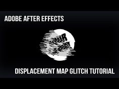 Adobe After Effects Displacement Map TV Glitch Tutorial - YouTube