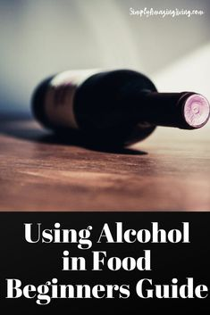 "Using alcohol in food is a time-honored tradition, and some of the best-known dishes rely on the addition of alcohol as an ingredient. However, finding a way to ensure you produce ""food that includes alcohol as an ingredient"" rather than ""food that just takes like alcohol"" is incredibly difficult. #beginnersguide #cokingwithalcohol #simplyamazingliving #cookingtips #cookinghacks #cookingwithalcohol #kitchentips"