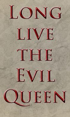 Long live the Evil Queen (Recto ou verso) 1