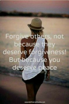 So true! Sometimes forgiving is s must so you can be at peace, that doesnt mean you have to forget. - Aly