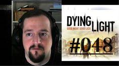 [DE] DYING LIGHT [048] Der Radiosender ★ Let's Play Dying Light PC