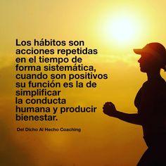 Los buenos hábitos simplifican la conducta humana!  #Coaching #DesarrolloHumano #InteligenciaEmocional #Bienestar