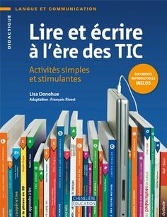 Lire et écrire à l'ère des TIC Lisa, French Resources, Bar Chart, Teacher, Writing, Education, Digital, School, Tour
