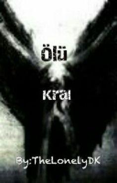 #Wattpad (Ölü Kral) #Paranormal