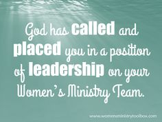 God has called and placed you in a position of leadership. Thoughts on vision casting for your Women's Ministry.