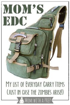 Mom with a PREP | Mom's EDC – Or the everyday carry stuff I have crammed into my pockets and purse just in case the zombies rise !  #edc #prepare4life #zombies