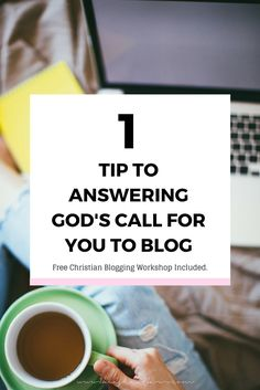 Christian Blogging: 1 Tip to answering God's Call For You to blog. How to create a Christian blog and free live workshop included click image to read full post >>