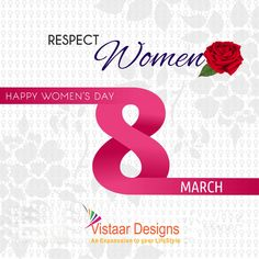 #VistaarDesigns wishes #HappyWomensDay to all the incredible women! Shine on; not just today but everyday! #InternationalWomensDay