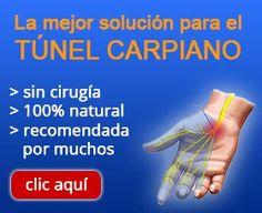 sindrome del tunel carpiano mejorar solucion causas cura tratamiento