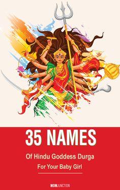 35 Names Of Hindu Goddess Durga For Your Baby Girl