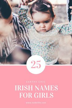 25 Adorable Irish Names for Girls - Baby Girl Names Irish Baby Girl Names, Cute Girl Names, Girl Names With Meaning, Names Baby, Irish Nicknames, Cute Nicknames, Middle Names For Girls, Celebrity Baby News, Places