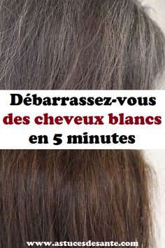 Débarrassez-vous des cheveux blancs en 5 minutes #cheveuxblancs #astucesbeauté #beauté #beautéetcoiffure #remede Girl Power, Hair Beauty, Exercise, Tips, Varicose Veins, Hair Coloring, Hair Loss, White Hair, Strengthen Hair