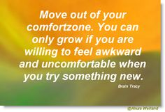 Move out of your #comfortzone