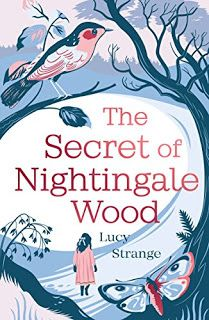 With Love for Books: Book Review - The Secret of Nightingale Wood by Lucy Strange