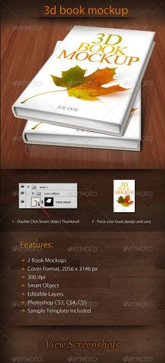 3D Book Mockup 01  #GraphicRiver        Realistic 3d book mockup easily modified by Smart Object. Features:    2 book Mockups  Cover Format: 2056×3146 px  300 dpi  Smart Object  Editable Layers  Requires Photoshop CS3 or higher         Created: 13December11 GraphicsFilesIncluded: PhotoshopPSD HighResolution: No Layered: Yes MinimumAdobeCSVersion: CS3 PixelDimensions: 2056x3146 PrintDimensions: 6.8x10.4 Tags: 3dbook