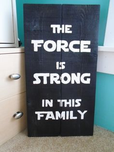 This item is unavailable - Baby Star Wars - Ideas of Baby Star Wars - Star Wars Inspired The Force is Strong in this Family Rusitc Wood Sign by EmeraldCityRustic on Etsy Star Wars Nursery, Star Wars Room, Star Wars Crafts, Star Wars Decor, Star Wars Bathroom, Starwars, Star Wars Birthday, Diy Birthday, Birthday Gifts
