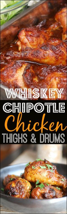 Whiskey Chipotle Chicken Thighs & Drums -- INCREDIBLE (and super affordable) sweet and spicy chicken recipe that takes minutes to prep. Perfect for big family dinners.