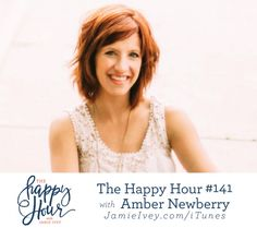 The Happy Hour with Jamie Ivey - episode #141: Amber Newberry  In today's show, Amber shares her story of sexual assault and rape as a teenager, leading her to an abortion at the age of 19. She talks about hearing the gospel for the first time when she was 24 – learning that the love and forgiveness of God through Jesus was available to her. And she tells about her passion now to see men and women set free from the bondage of shame and secrecy by sharing her story first.  On a lighter note…