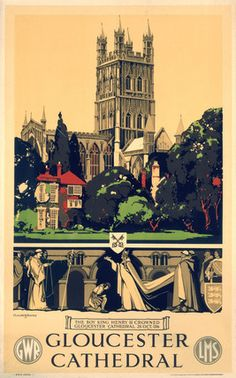 Poster GWR/LMS Joint 'Gloucester Cathedral' by Claude Buckle, D/R size. Classic image of this beautiful cathedral. Posters Uk, Train Posters, Railway Posters, Illustrations And Posters, Gloucester Cathedral, British Travel, National Railway Museum, Nostalgia, Tourism Poster