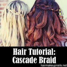 Cascade Braid With Sarah ►► http://www.hairmakeupnails.net/cascade-braid-with-sarah/?i=p