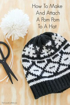 How To Make And Attach A Pom Pom To A Hat - no special tools required!