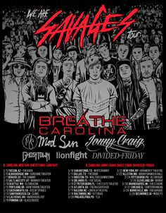 Breathe Carolina announced their new tour some time this month! Make sure you go out and see them at their We Are Savages Tour with ModSun, Jonny Craig and more #wearesavages