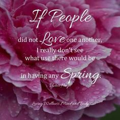 If people did not Love one another.....