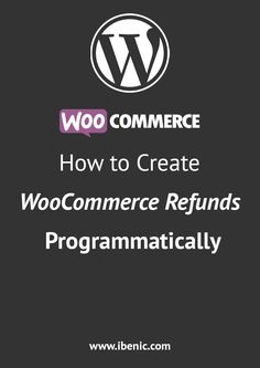 Learn how to create WooCommerce Refunds through code. WooCommerce is a WordPress plugin. Read more here