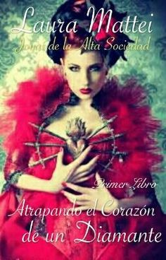 """Deberías leer """" Atrapando el corazón de un diamante """" en #Wattpad #novelahistórica"""