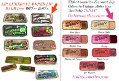 Lip Lickers Flavored lip Balms from the 70's & 80's next to TINte Cosmetics Flavored Lip gloss in vintage slider tins. Great flavors you remember they're available today on our site