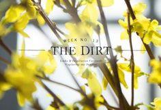 The Dirt | 2014 | Week no. 13 in The BULLETIN at Terrain