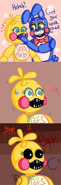 Now we know why Chica hadn't got her beak when she goes to see you.... XD xx