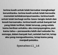 Super Quotes Indonesia Cinta So True Ideas Quotes Rindu, Self Quotes, Tumblr Quotes, Mood Quotes, Faith Quotes, Quotes Romantis, Cinta Quotes, Quotes Galau, Reminder Quotes