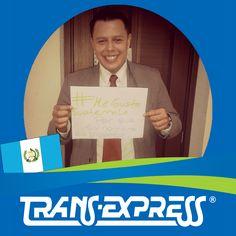 """Colaboradores TransExpress dicen:  """"#MeGustaGuatemala PORQUE TU NOMBRE ES INMORTAL"""" Hector de León - Promoción de Negocios"""