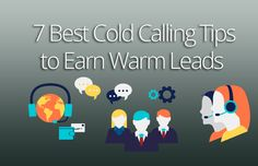 If you have faced unlimited hang-ups and are fed up of being insulted on calls then Watch out these 7 best cold calling tips to earn warm leads Cold Calling Tips, Success Principles, Leadership, Led, Warm, Ideas, Thoughts
