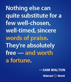 A quote from Walmart's founder, Sam Walton.