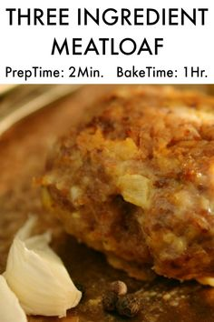 The secret is out! You can make the most delicious meatloaf with only 3 ingredients . Yes, literally THREE INGRE Beef Casserole Recipes, Hamburger Meat Recipes, Pork Recipes, Crockpot Recipes, Cooking Recipes, Healthy Recipes, Family Recipes, Meatball Recipes, Health Desserts
